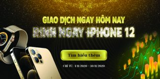 giao-dich-ngay-hom-nay-rinh-ngay-iphone-12